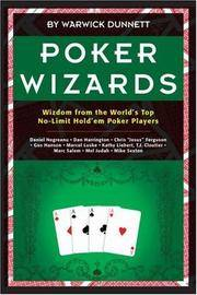 POKER WIZARDS - WISDOM FROM THE WORLD'S TOP NO-LIMIT HOLD'EM PLAYERS