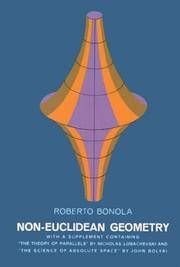 A Critical and Historical Study of its Development [Paperback] [Nov 18, 2010] Roberto Bonola;...