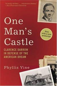 One Mans Castle  Clarence Darrow in Defense of the American Dream