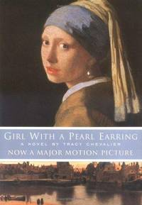 Girl With A Pearl Earring by Tracy Chevalier - First Edition - 2000 - from Jeff Bergman Books ABAA/ILAB and Biblio.com