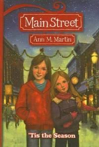 Tis the Season (Main Street (Prebound)) by Ann M. Martin - Hardcover - 2007-10-01 - from Ergodebooks and Biblio.com