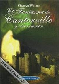 image of El Fantasma De Canterville Y Otros Cuentos / The Canterville Ghost and Other Stories (Spanish Edition)