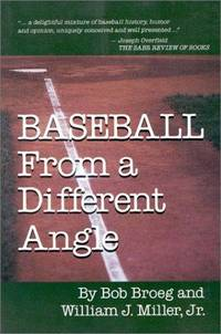 Baseball from a Different Angle by  William J  Bob;Miller - Paperback - Signed First Edition - 1988 - from Mark Henderson and Biblio.com