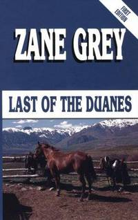 Last of the Duanes: A Western Story