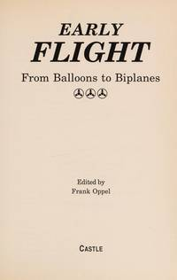 Early Flight  From Balloons to Biplanes