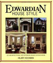 Edwardian House Style. An Architectural and Interior Design Source Book