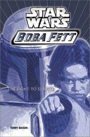Star Wars: Boba Fett #1: Fight To Survive