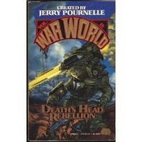 DEATH'S HEAD REBELLION (WARWORLD 2) (War World II