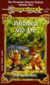 Hammer & Axe (DragonLance: Dwarven Nations Trilogy Ser.)