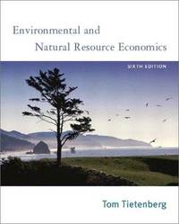 image of Environmental and Natural Resource Economics: United States Edition