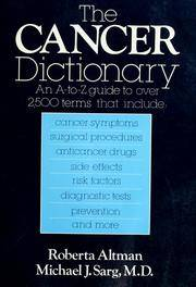 The Cancer Dictionary: An A-to-Z guide to over 2,500 terms.