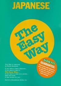 Japanese the Easy Way (Barron's E-Z)