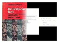 The Totalitarian Party: Party and People in Nazi Germany and Soviet Russia (LSE Monographs in...