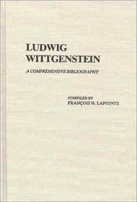 Ludwig Wittgenstein: A Comprehensive Bibliography