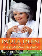 image of Paula Deen: It Ain't All About the Cookin' (Thorndike Press Large Print Biography Series)