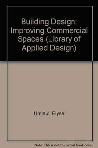 Building Design: Improving Commercial Spaces (Library of Applied Design)