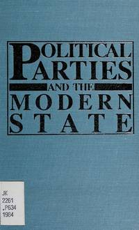 Political Parties and the Modern State by Richard L McCormick - Hardcover - 1986 - from Winghale Books (SKU: 048353)