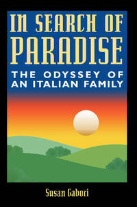 In Search of Paradise: The Odyssey of an Italian Family