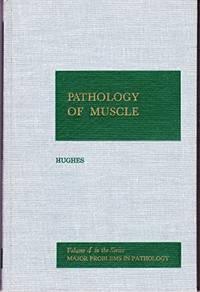 PATHOLOGY OF MUSCLE - VOLUME 4