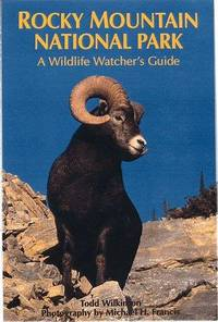 Rocky Mountain National Park  A Wildlife Watcher's Guide