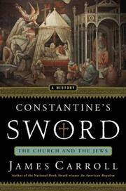 image of Constantine's Sword: The Church and the Jews