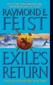 Exile's Return (Conclave of Shadows, Book 3) by Raymond E. Feist - 2006