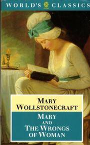 Mary and The Wrongs Of Women