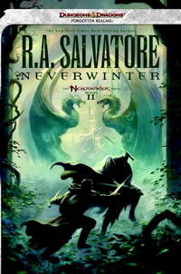Neverwinter: The Neverwinter Saga, Book II (Legend of Drizzt) by Salvatore, R.A