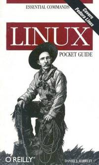 Linux Pocket Guide by Daniel J. Barrett - 2004-03-01