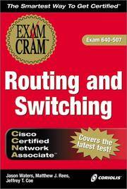 CCNA Routing and Switching Exam Cram, Second Edition (Exam: 640-507)