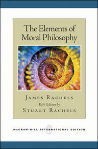 The Elements of Moral Philosophy by  James Rachels - Paperback - from Good Deals On Used Books and Biblio.com