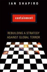 CONTAINMENT Rebuilding a Strategy Against Global Terror