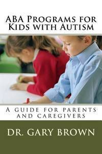 ABA Programs for Kids with Autism: A guide for parents and caregivers