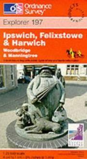 image of Ipswich, Felixstowe and Harwich (Explorer Maps)