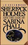 image of Sherlock Holmes and the Case of Sabina Hall