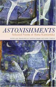Astonishments: Selected Poems of Anna Kamienska by Anna Kamienska; Editor-David Curzon; Editor-Grazyna Drabik - 2007-07-31