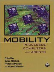 Mobility: Processes, Computers, and Agents by  Richard  Frederick; Wheeler - Paperback - 1999 - from Rob Briggs Books (SKU: 620534)