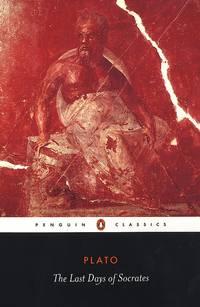 LAST DAYS OF SOCRATES : PENGUIN CLASSICS / HUGH TREDENN