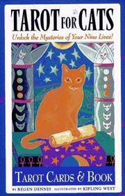 Tarot for Cats: Unlock the Mysteries of Your Nine Lives! by Regen Dennis - Hardcover - 1996 - from Shadyside Books and Biblio.com