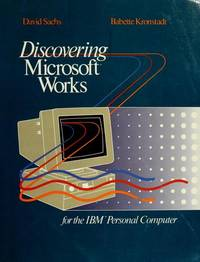 Discovering Microsoft Works for the IBM Personal Computer