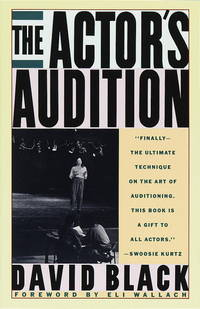 The Actor's Audition by  David Black - Paperback - Softcover Edition - 1990 - from mompopsbooks (SKU: 11680)