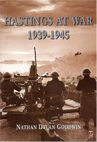 Hastings at War, 1939-1945