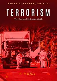 Terrorism: The Essential Reference Guide(HC)