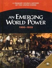 An Emerging World Power  1900-1929