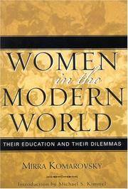 an analysis of the role of women in the history in comparison to the modern world Compare and contrast world war 1 & world war 2 by m on october 13, 2012 in history , politics with comments off on compare and contrast world war 1 & world war 2 both the first as well as the second world wars are landmark events in modern world history.