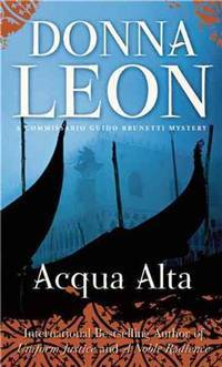 image of Acqua Alta: A Commissario Guido Brunetti Mystery (The Commissario Guido Brunetti Mysteries)