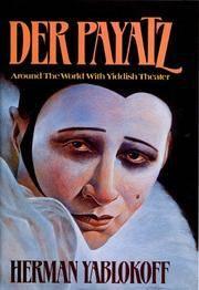 Der Payatz: Around the World with Yiddish Theater