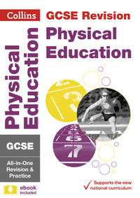 GCSE 9-1 Physical Education All-in-One Complete Revision and Practice: Ideal for home learning,...