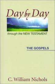 Day By Day Through the New Testament, The Gospels