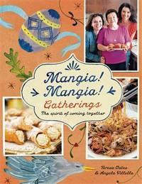Mangia! Mangia! Gatherings